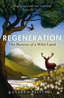 * New Publication* REGENERATION The Rescue of a Wild Land