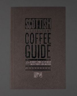 Scottish Independent Coffee Guide 4th Edition