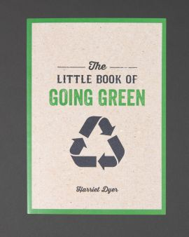 The cover of the Little Book of Going Green by Harriet Dyer.