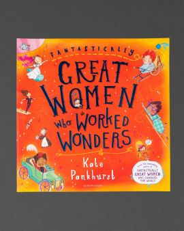 The cover of Fantastically Great Women Who Worked Wonders by Kate Pankhurst.